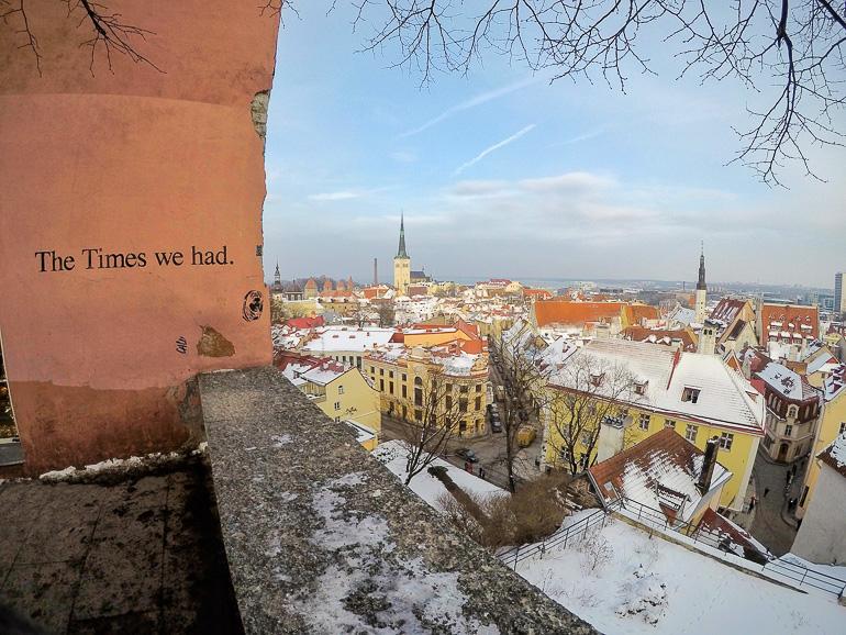 Travellers Insight Reiseblog Tallinns Sehenswürdigkeiten Ausblick Spruch